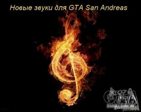 Novos sons de tiros, explosões, enfeites para GTA San Andreas
