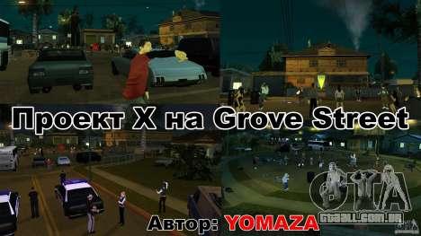Projeto x na Grove Street para GTA San Andreas