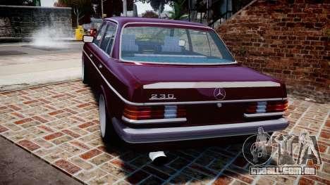 Mercedes-Benz 230E 1976 Tuning para GTA 4 traseira esquerda vista