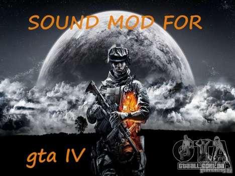 O novo som de tiros para GTA 4