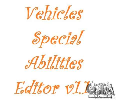 Vehicles Special Abilities Editor v1.1 para GTA San Andreas