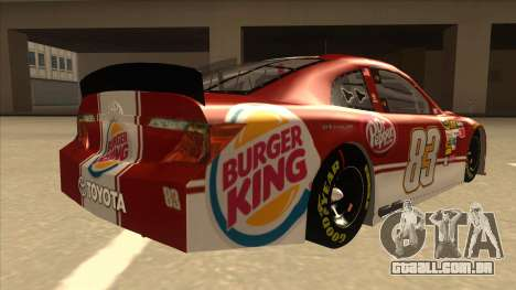 Toyota Camry NASCAR No. 83 Burger King Dr Pepper para GTA San Andreas vista direita