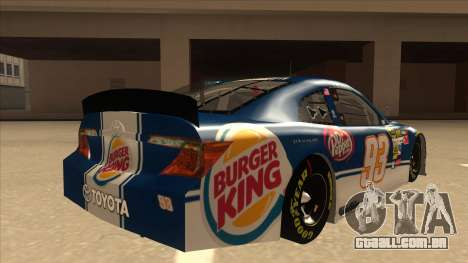 Toyota Camry NASCAR No. 93 Burger King Dr Pepper para GTA San Andreas vista direita