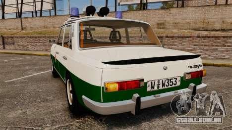 Wartburg 353 W Deluxe Polizei para GTA 4 traseira esquerda vista