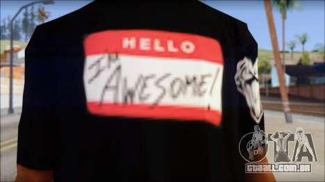 I am Awesome T-Shirt para GTA San Andreas terceira tela