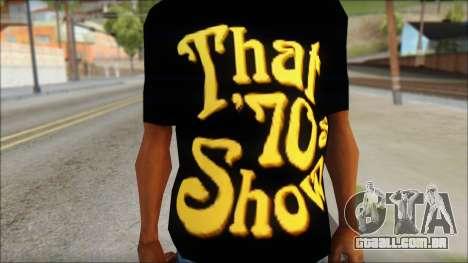 That 1970s Show T-Shirt Mod para GTA San Andreas terceira tela