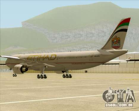 Airbus A330-300 Etihad Airways para GTA San Andreas vista direita