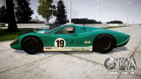 Ford GT40 Mark IV 1967 PJ Schila Racing 19 para GTA 4 esquerda vista