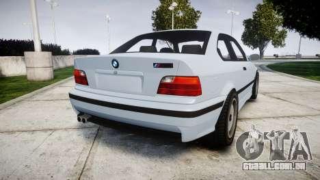 BMW E36 M3 [Updated] para GTA 4 traseira esquerda vista