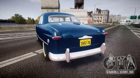 Ford Custom Club 1949 para GTA 4 traseira esquerda vista