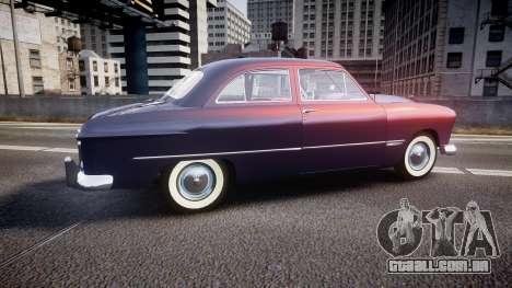 Ford Custom Tudor 1949 v2.2 para GTA 4 esquerda vista