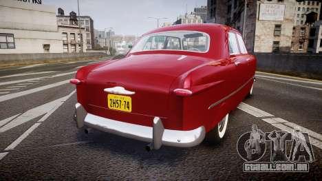 Ford Custom Fordor 1949 v2.2 para GTA 4 traseira esquerda vista