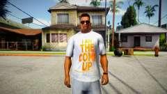 I am the come up T-Shirt para GTA San Andreas