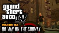 No Way on the Subway Overhaul para GTA 4